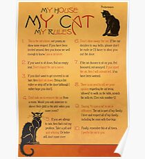 My House, My Cat, My Rules Poster