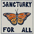 Sanctuary For All by theartivists