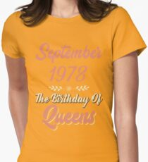 Queens Are Born In September 1978 Funny T-Shirt