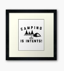 Camping Is Intents Summer Vacation Camper Retirement Apparel Framed Print