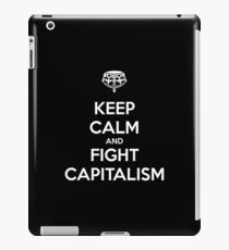 KEEP CALM and FIGHT CAPITALISM iPad Case/Skin