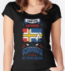 May Live Anywhere Scandinavia Where My Story Begin Women's Fitted Scoop T-Shirt