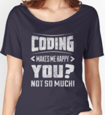 Funny coding shirt  Women's Relaxed Fit T-Shirt