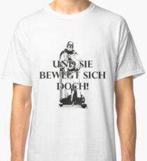 Galileo Galilei > Und Sie bewegt sich doch! > Nerd Classic T-Shirt