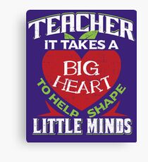 Teacher With A Big Heart Canvas Print