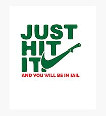t shirt nike funny tee new just humor swoosh men spoof parody i can gag comical gift slogan match air  Photographic Print