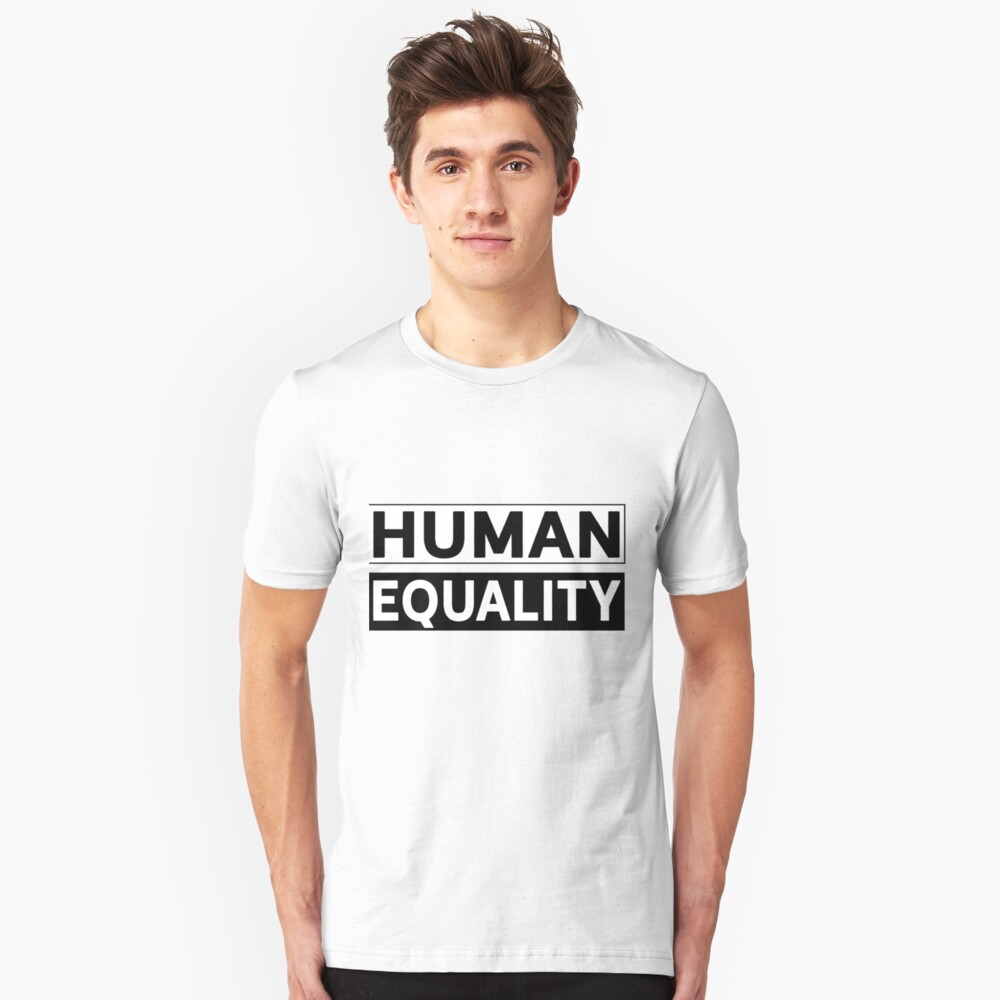 Human Equality Unisex T-Shirt Front