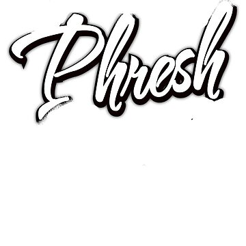 Fresh with a PH by BadStyle