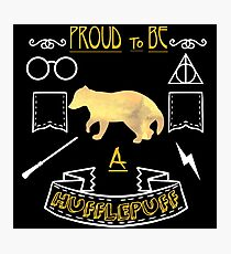 Proud to be a Hufflepuff Photographic Print