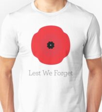 Rememberance Day — Lest We Forget Unisex T-Shirt