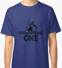 Phenomenal One by bé Classic T-Shirt