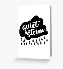 Quiet Storm Black and White Greeting Card
