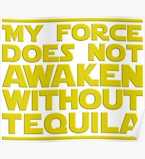 Nerdy Quote > No Force Without Tequila > Sci-Fi Poster