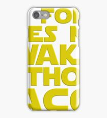 Nerdy Quote > No Force Without Tacos > Sci-Fi iPhone Case/Skin