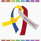More Choices & Down Syndrome Ribbons by TRWS
