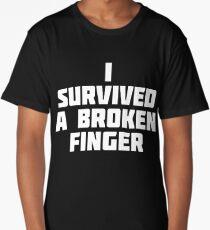 I Survived A Broken Finger | Funny Pride Survival T-Shirt Long T-Shirt