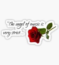 The Angel Of Music Is Very Strict Design Sticker