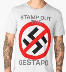 STAMP OUT THE GESTAPO Men's Premium T-Shirt