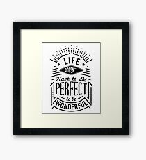 Life Quote Typography Framed Print