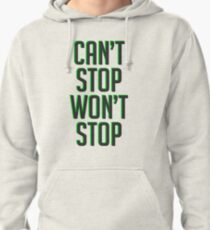 Lucio - Can't Stop Won't Stop Pullover Hoodie