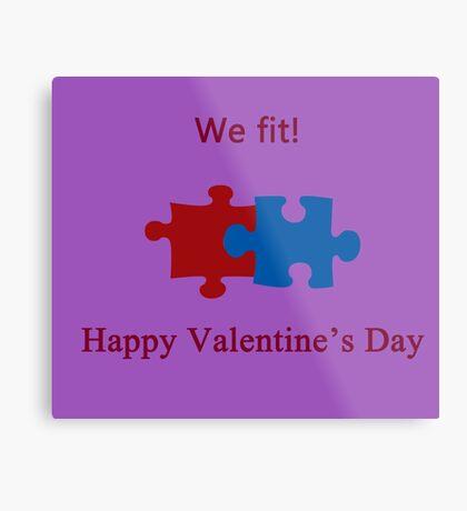 We Fit (Jigsaw Valentines) Metal Print