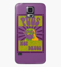 Pugs Not Drugs Case/Skin for Samsung Galaxy