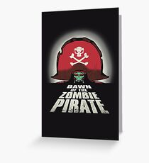 Dawn of the Zombie Pirate Greeting Card