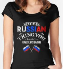 It's A Russian Thing You Wouldn't Understand Women's Fitted Scoop T-Shirt