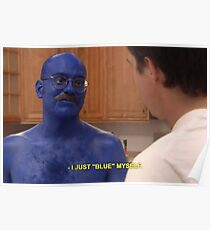 Tobias Funke Blue Himself Poster