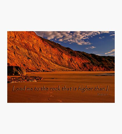 Psalm 61:2 Photographic Print