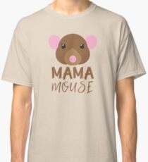 Mama mouse (with matching baby mouse and papa mouse) Classic T-Shirt