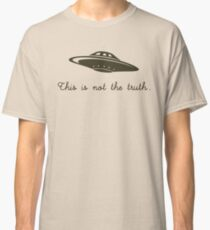 This is not the Truth Classic T-Shirt