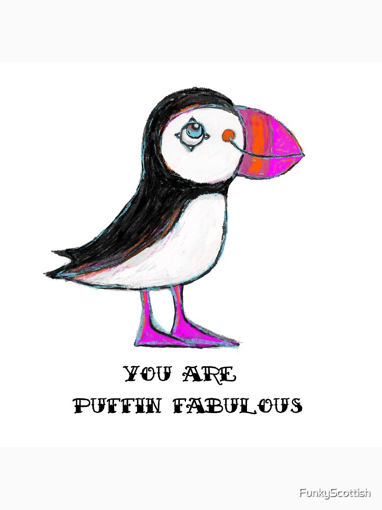 Puffin Fabulous by FunkyScottish