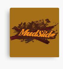 Mud Slide Canvas Print