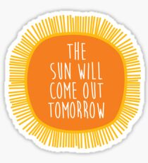 Image result for the sun will come out tomorrow