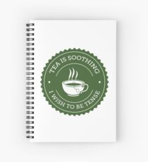 Tea Quote Spiral Notebook