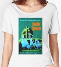 NEW ORLEANS : Vintage Haunted Mansion Advertising Print Women's Relaxed Fit T-Shirt