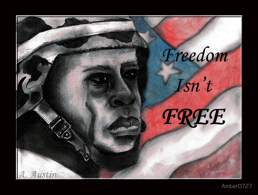 Freedom Isn't Free by Amber0727
