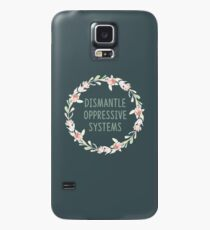 Dismantle Oppressive Systems  Case/Skin for Samsung Galaxy