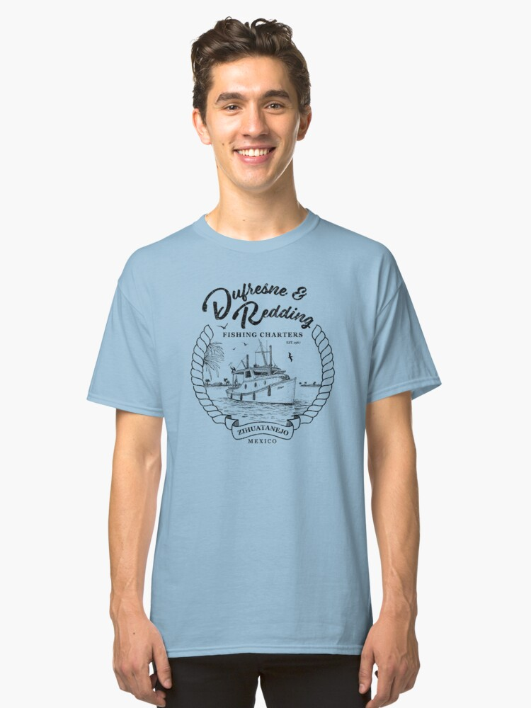 Dufresne and Redding Hope Fishing Charters Classic T-Shirt Front