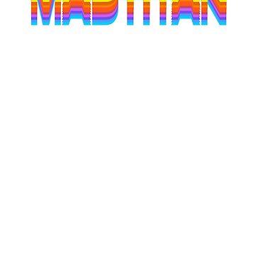 MAD TITAN 80s by jimirads