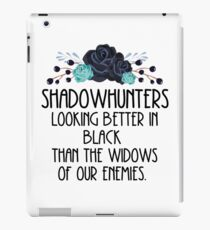 Shadowhunters. Quote. The mortal instruments. iPad Case/Skin