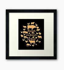 Animals Are Friends Not Food Framed Print