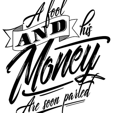 Fools Money by DinterDesigns