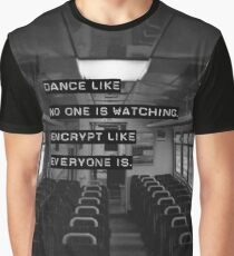 Encrypt like everyone is watching (B&W BG) Graphic T-Shirt