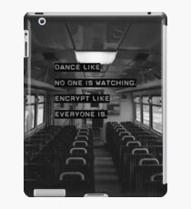 Encrypt like everyone is watching (B&W BG) iPad Case/Skin