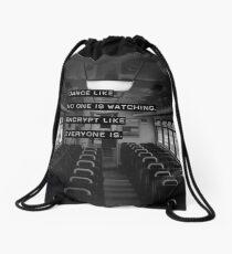 Encrypt like everyone is watching (B&W BG) Drawstring Bag