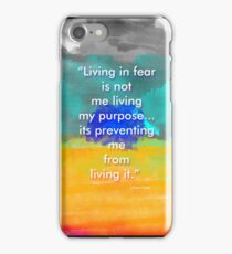 Fear Is a Mirage - Original Typography Quote. iPhone Case/Skin