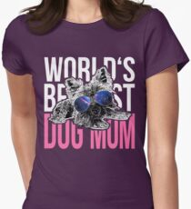 Yorkshire Dog Lover > World's Best Dog Mum Ever > Dog Fashion T-Shirt