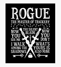 ROGUE, The Master of Trickery - Dungeons & Dragons (White Text) Photographic Print